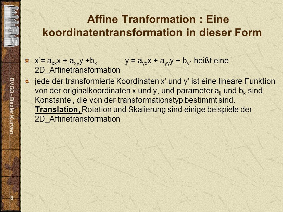Affine Tranformation : Eine koordinatentransformation in dieser Form