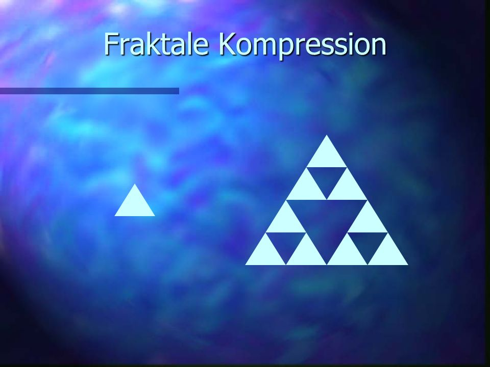 3/27/2017 Fraktale Kompression