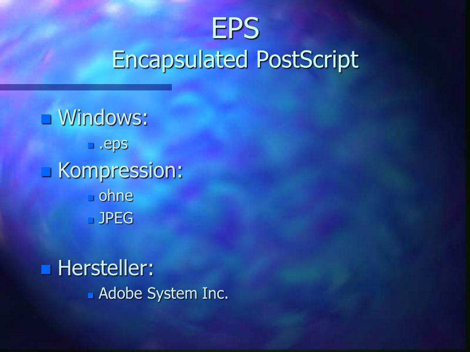 EPS Encapsulated PostScript