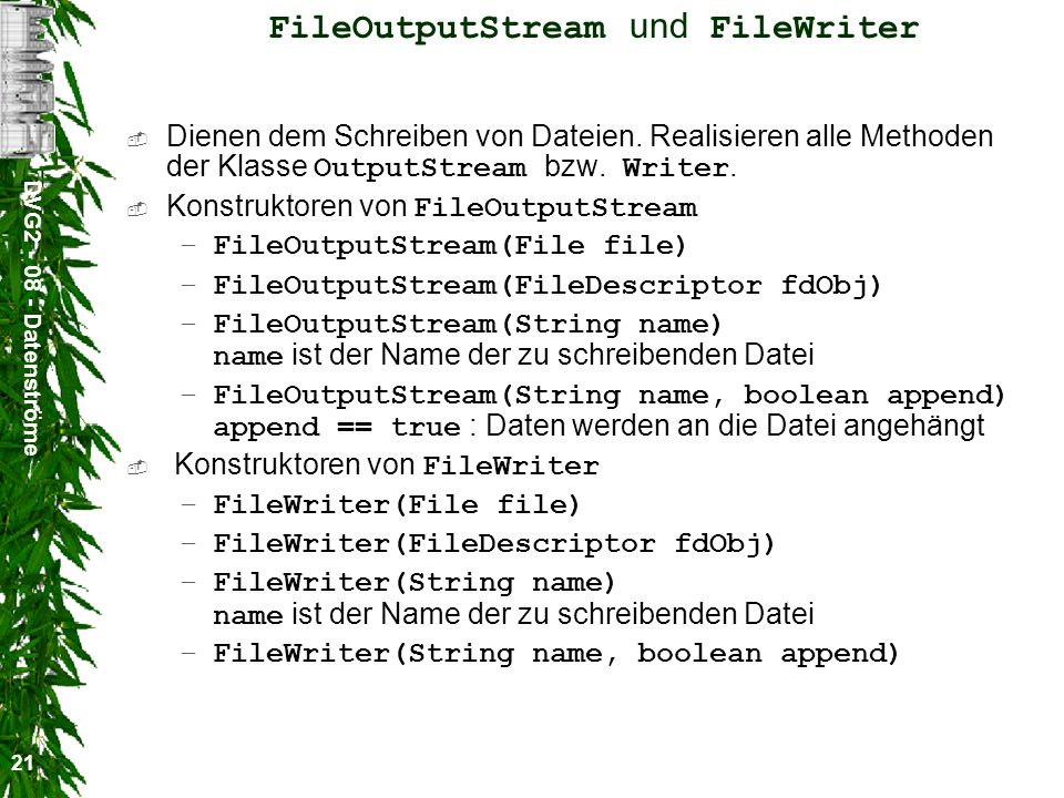 FileOutputStream und FileWriter
