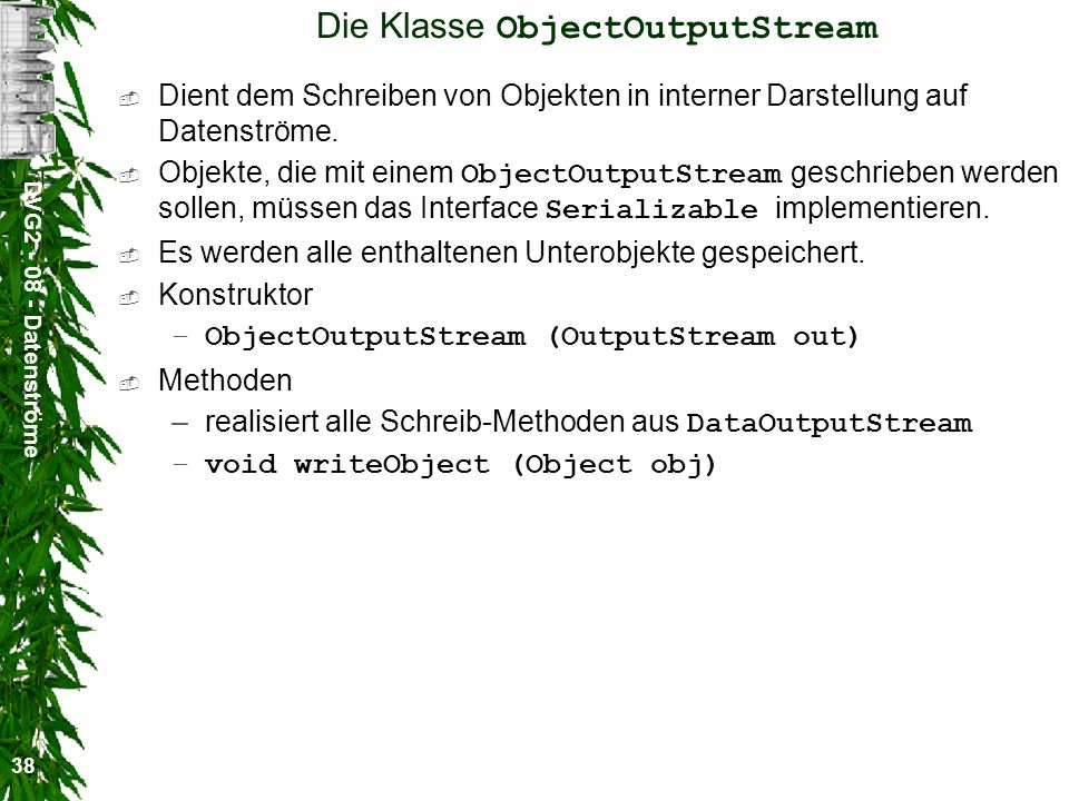 Die Klasse ObjectOutputStream