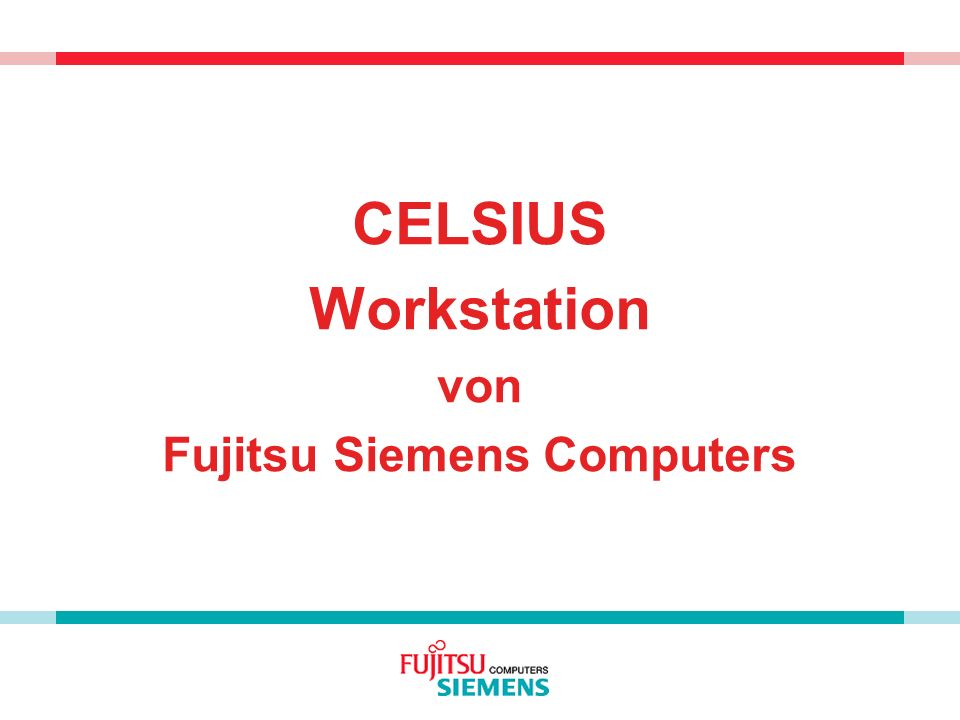 CELSIUS Workstation von Fujitsu Siemens Computers