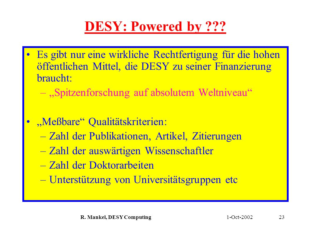 R. Mankel, DESY Computing