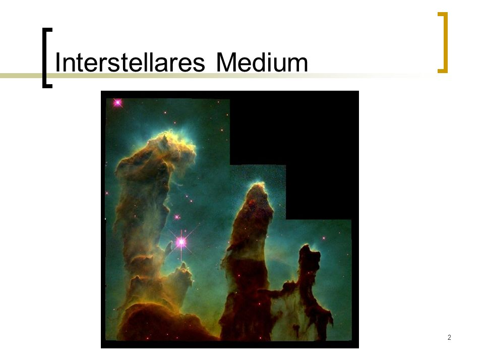 Interstellares Medium