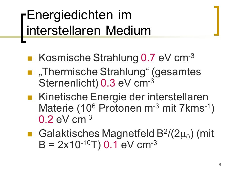Energiedichten im interstellaren Medium