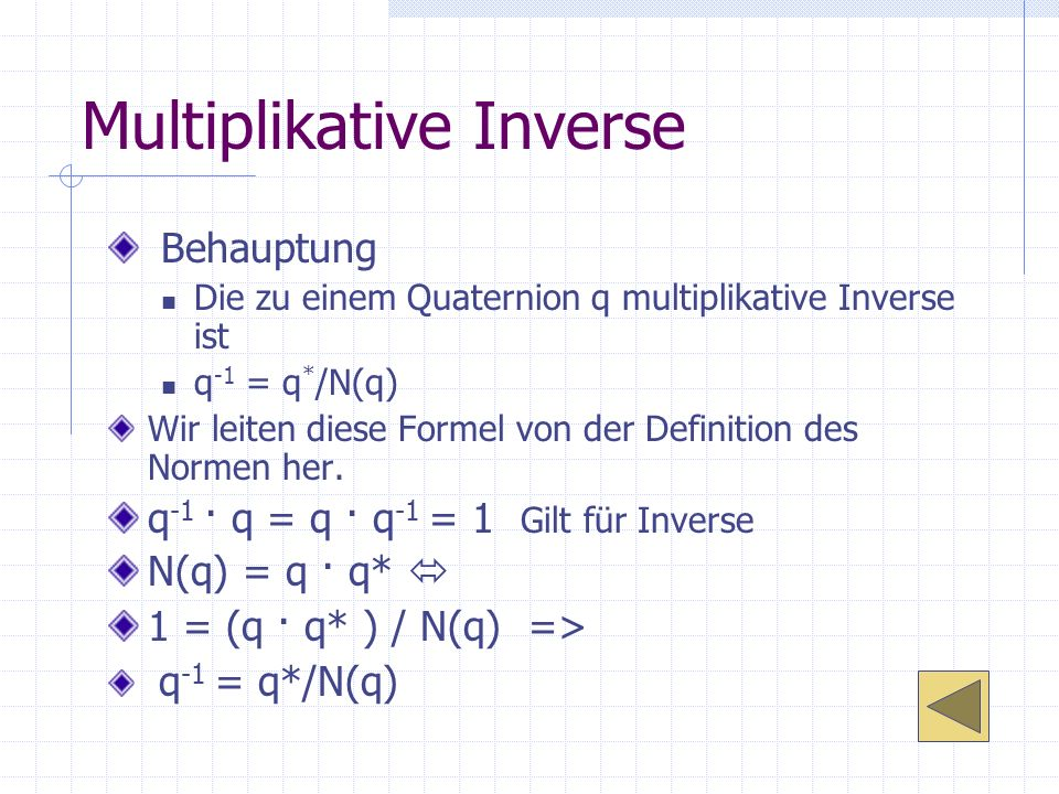 Multiplikative Inverse