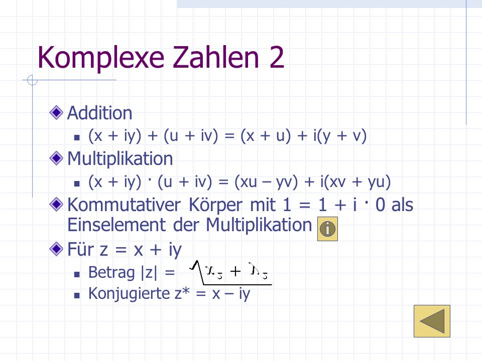 Komplexe Zahlen 2 Addition Multiplikation