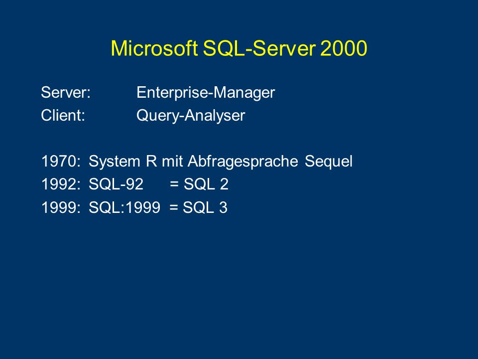 Microsoft SQL-Server 2000 Server: Enterprise-Manager