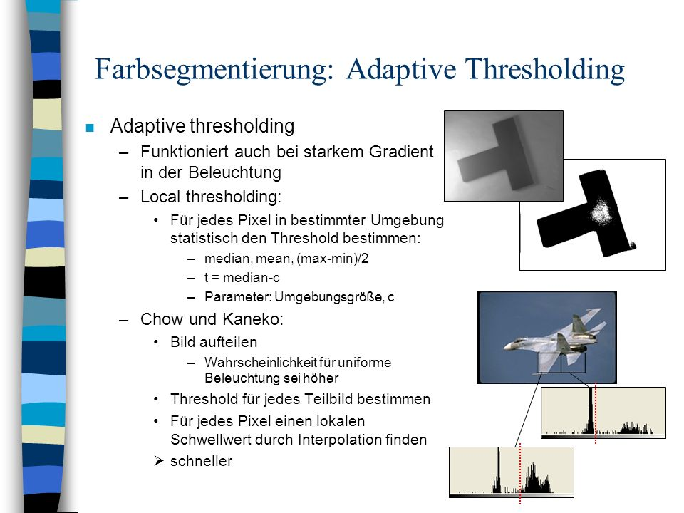 Farbsegmentierung: Adaptive Thresholding
