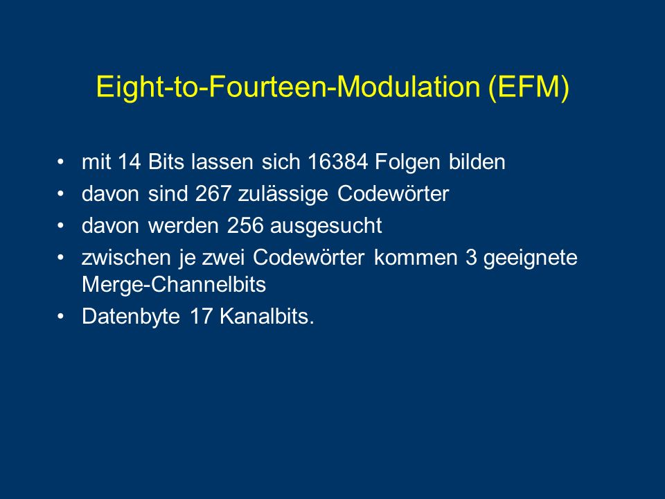 Eight-to-Fourteen-Modulation (EFM)