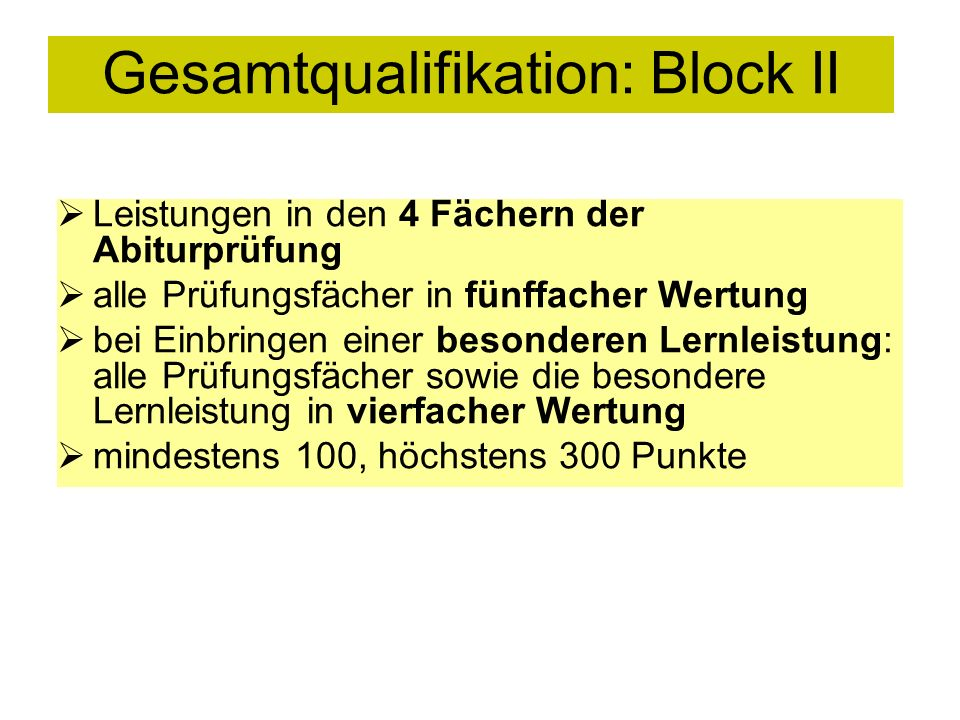 Gesamtqualifikation: Block II