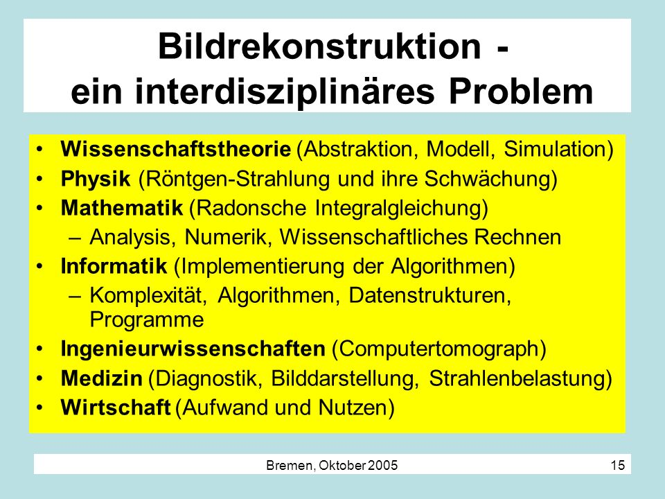 Bildrekonstruktion - ein interdisziplinäres Problem