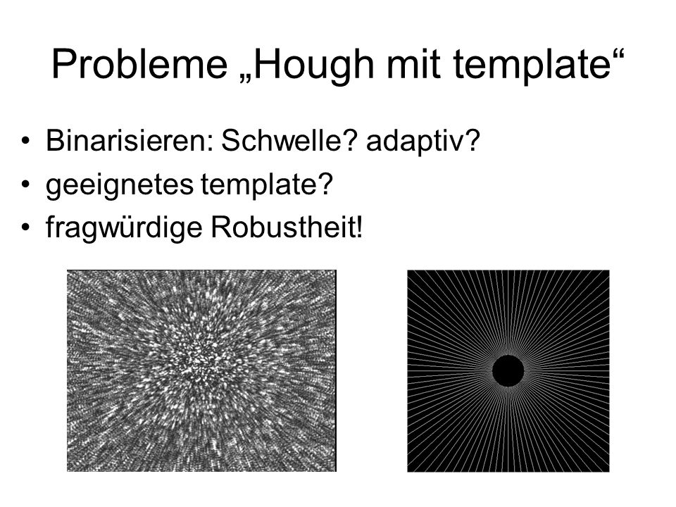 "Probleme ""Hough mit template"