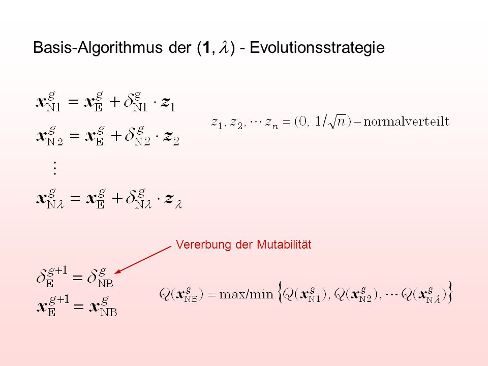 Basis-Algorithmus der (1, l ) - Evolutionsstrategie