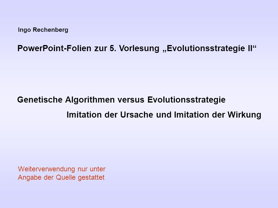 "PowerPoint-Folien zur 5. Vorlesung ""Evolutionsstrategie II"