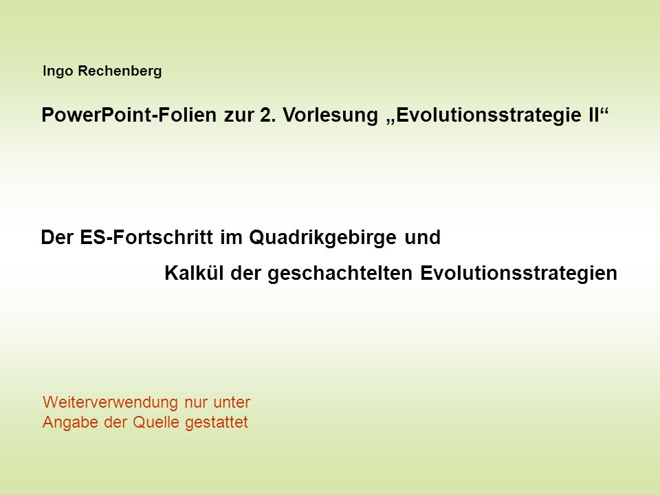 "PowerPoint-Folien zur 2. Vorlesung ""Evolutionsstrategie II"