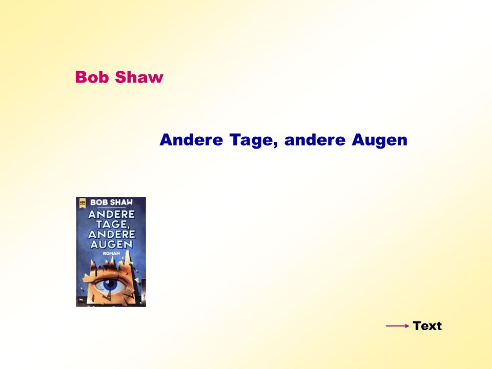 Andere Tage, andere Augen