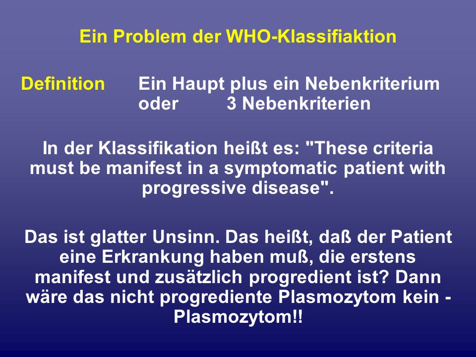 Ein Problem der WHO-Klassifiaktion