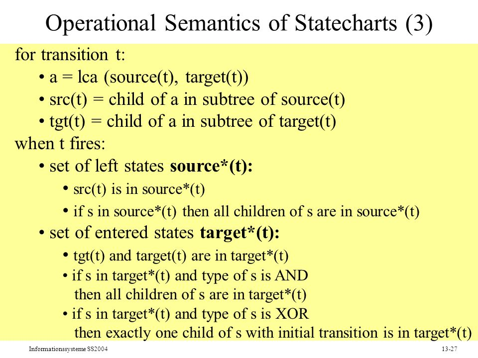 Operational Semantics of Statecharts (3)