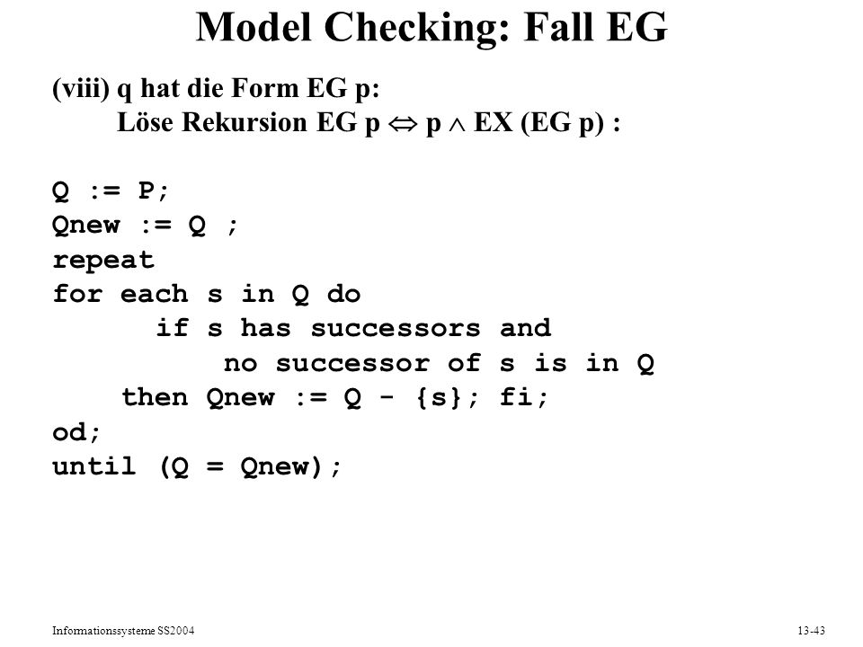 Model Checking: Fall EG