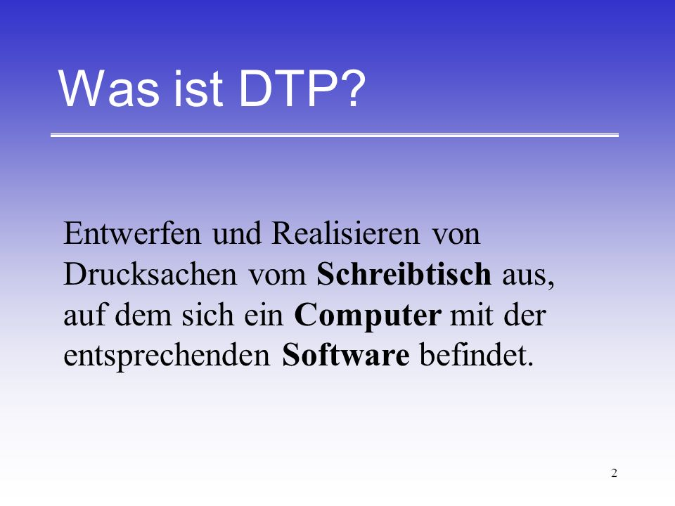 Was ist DTP.