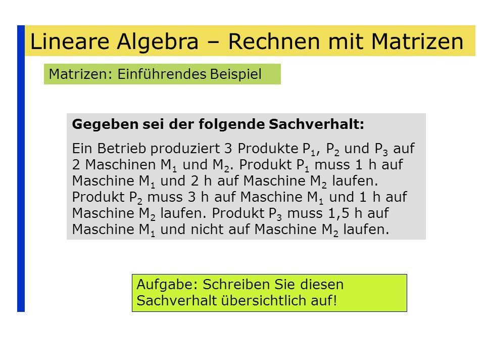 Lineare Algebra – Rechnen mit Matrizen - ppt herunterladen