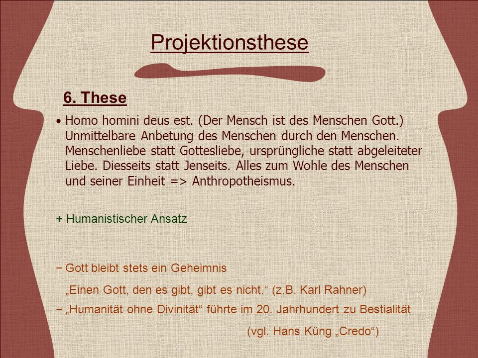 Projektionsthese 6. These