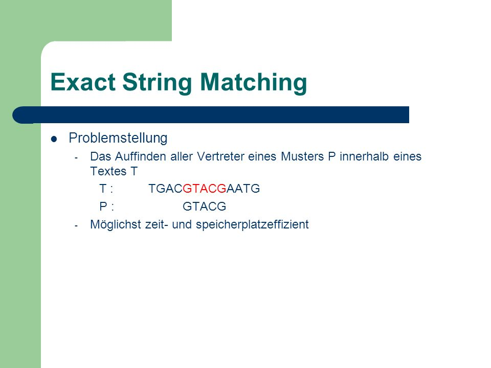 Exact String Matching Problemstellung