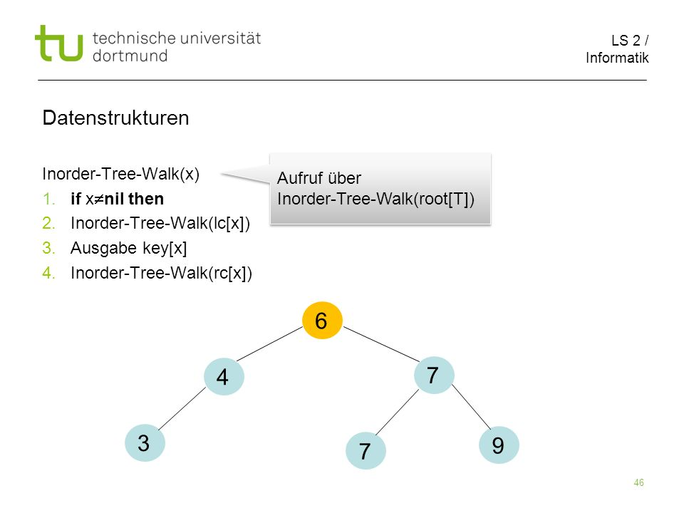 Datenstrukturen Inorder-Tree-Walk(x)