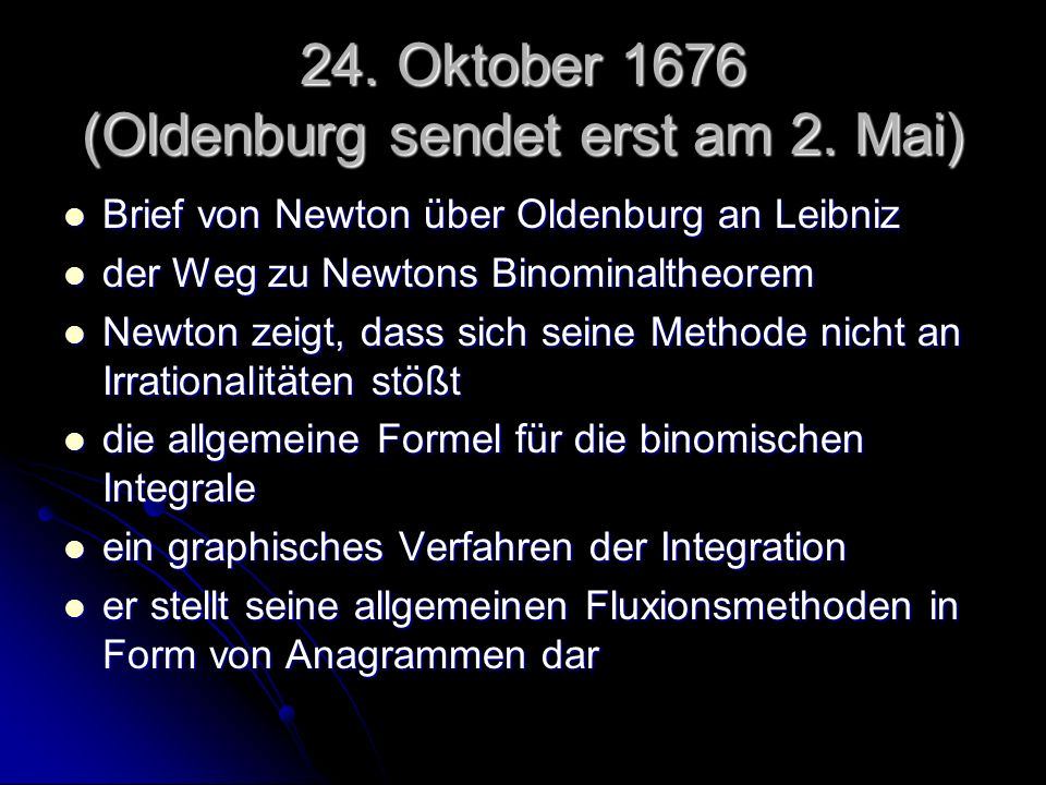24. Oktober 1676 (Oldenburg sendet erst am 2. Mai)
