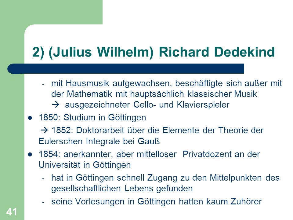 2) (Julius Wilhelm) Richard Dedekind