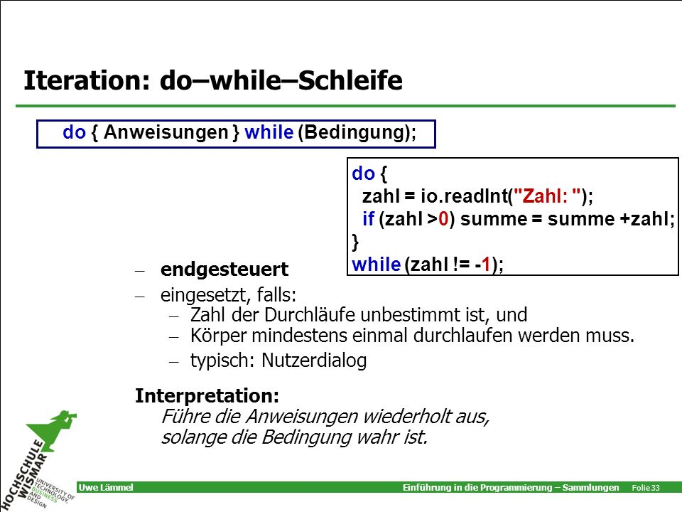 Iteration: do–while–Schleife