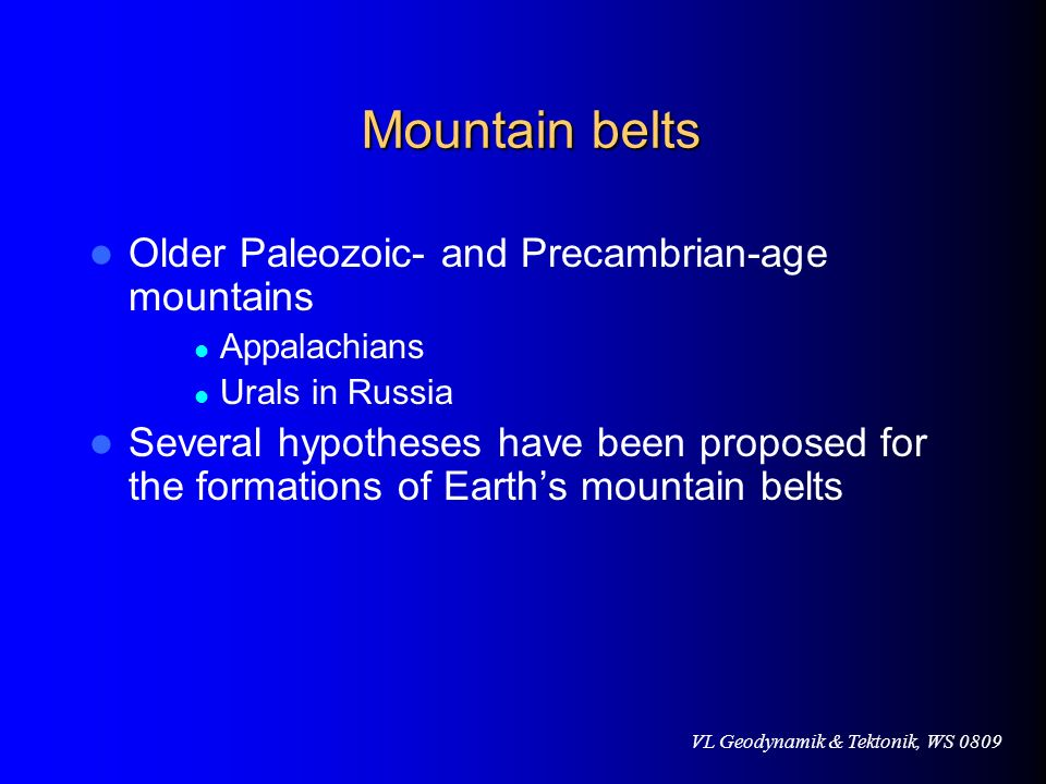 Mountain belts Older Paleozoic- and Precambrian-age mountains