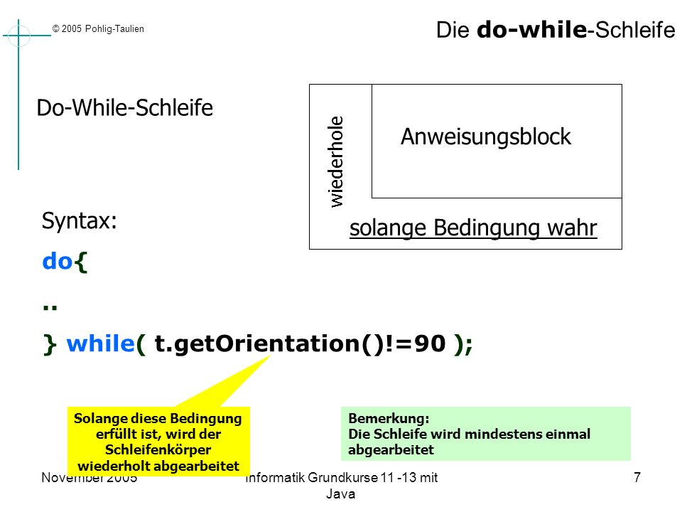 Die do-while-Schleife