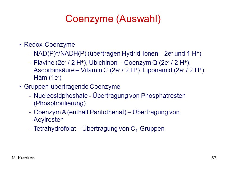 Coenzyme (Auswahl) Redox-Coenzyme