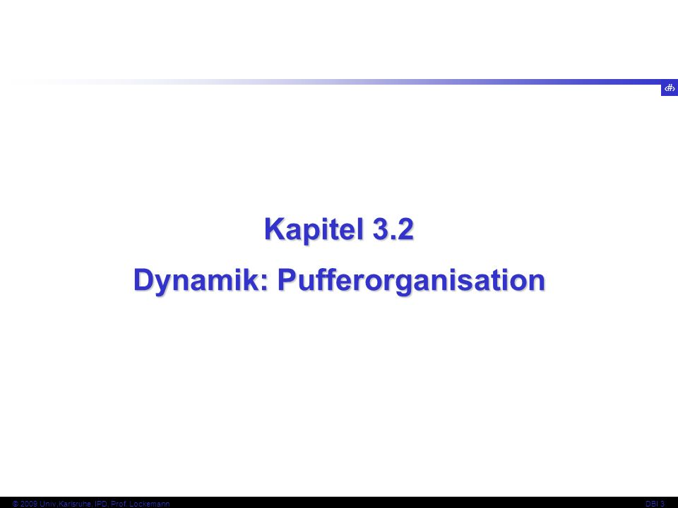 Dynamik: Pufferorganisation