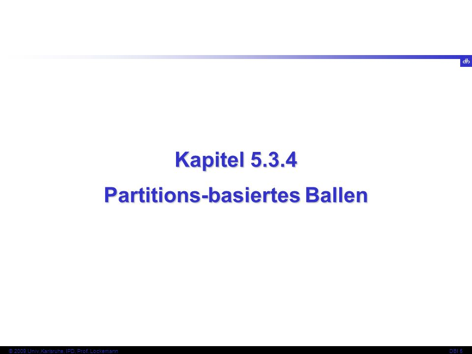 Partitions-basiertes Ballen