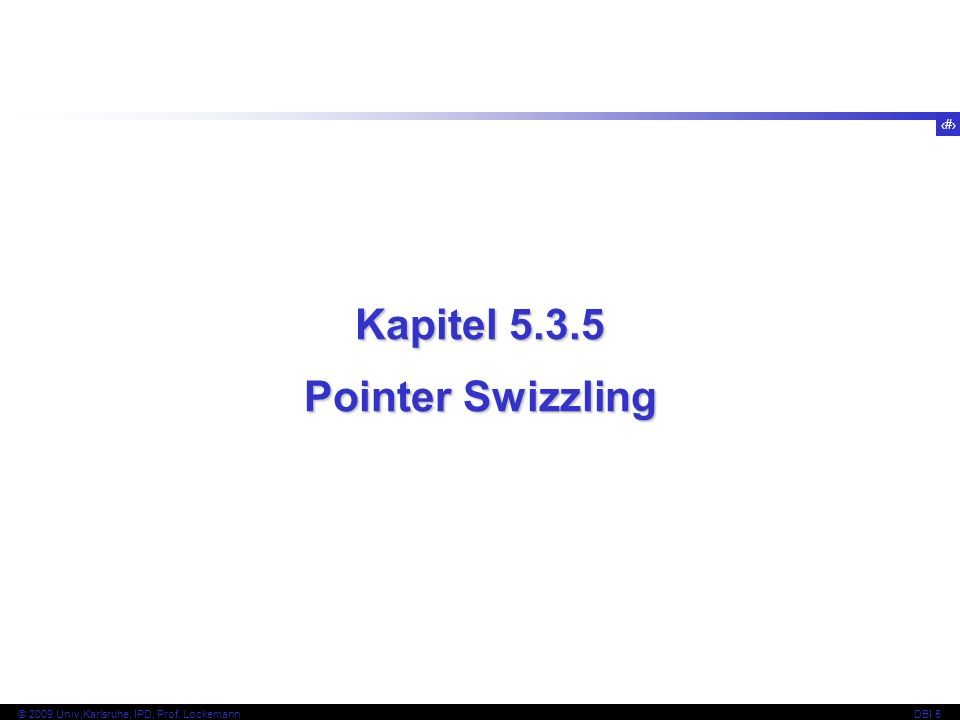 Kapitel Pointer Swizzling