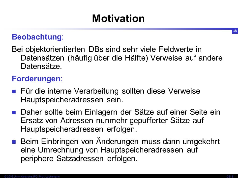 Motivation Beobachtung: