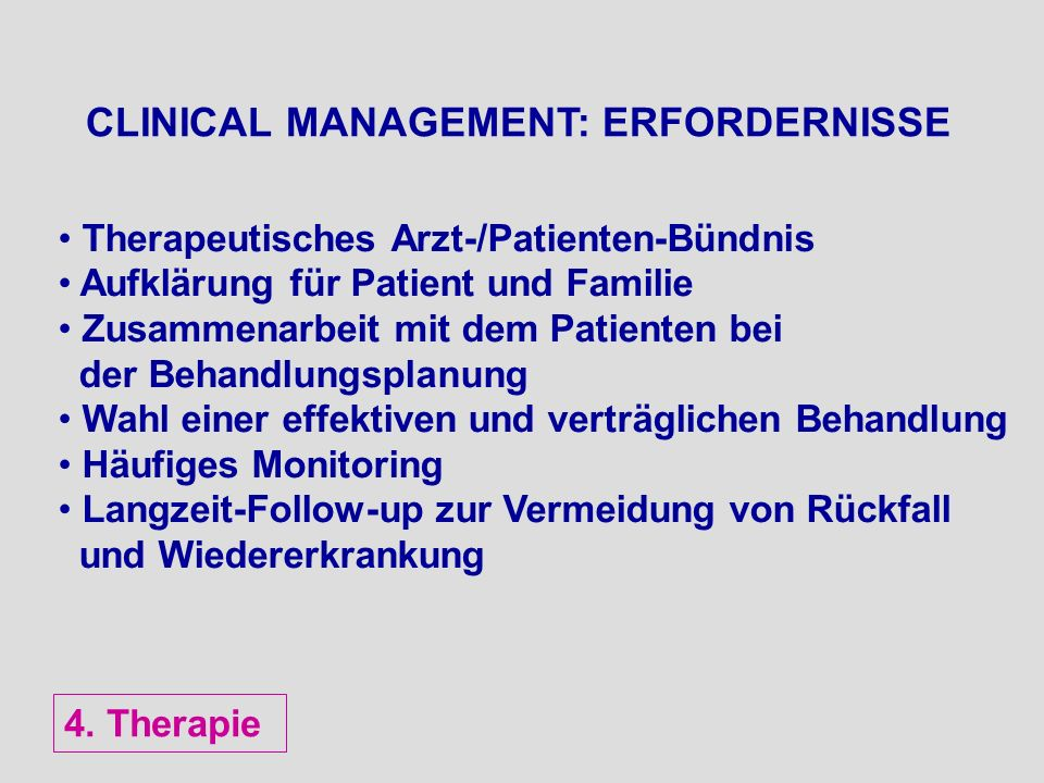 CLINICAL MANAGEMENT: ERFORDERNISSE