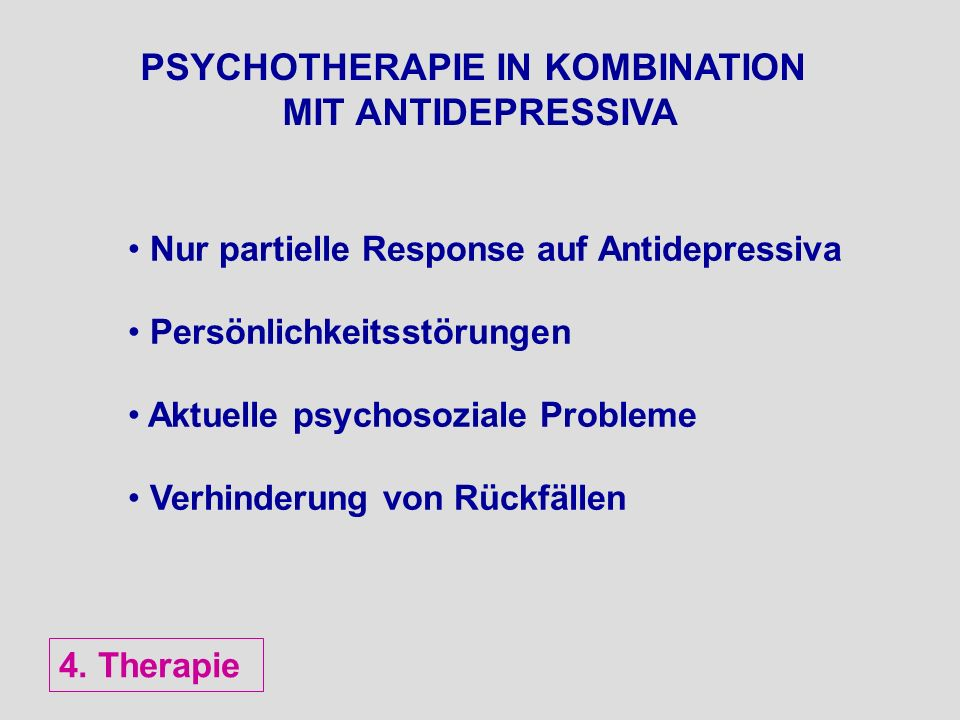 PSYCHOTHERAPIE IN KOMBINATION MIT ANTIDEPRESSIVA