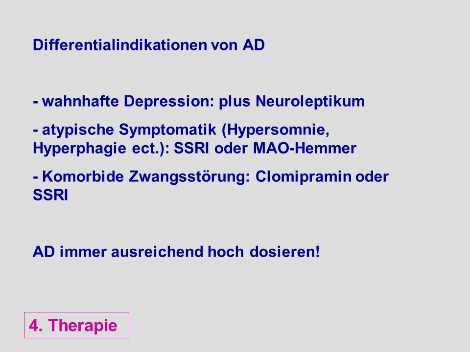 4. Therapie Differentialindikationen von AD
