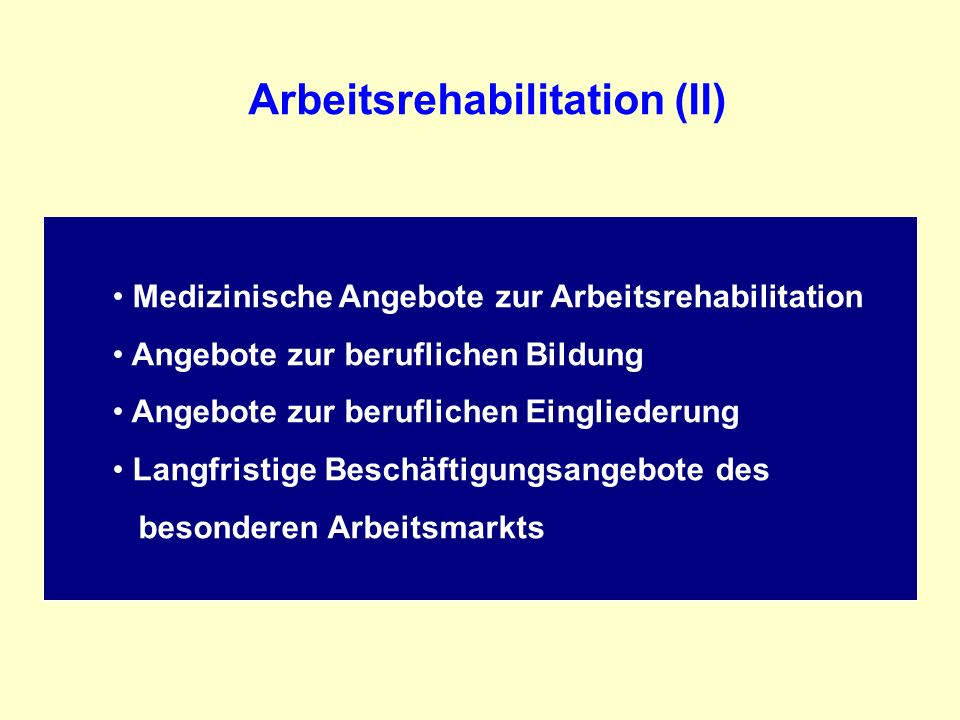 Arbeitsrehabilitation (II)