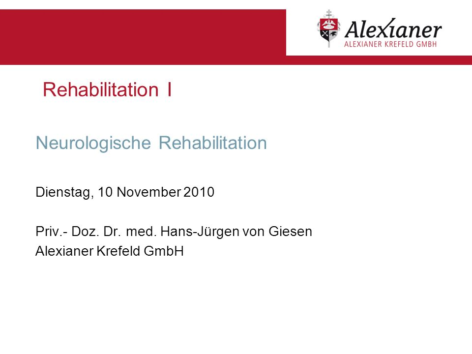 Rehabilitation I Neurologische Rehabilitation