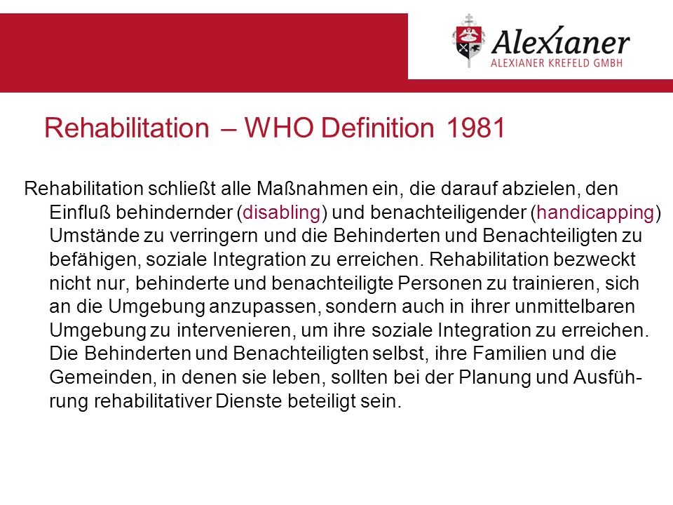 Rehabilitation – WHO Definition 1981