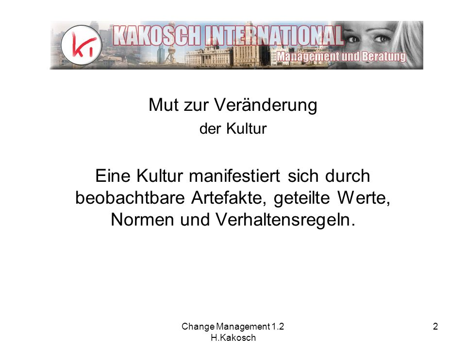 Change Management 1.2 H.Kakosch