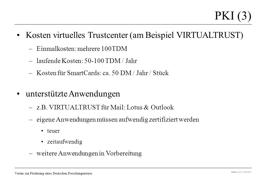 PKI (3) Kosten virtuelles Trustcenter (am Beispiel VIRTUALTRUST)
