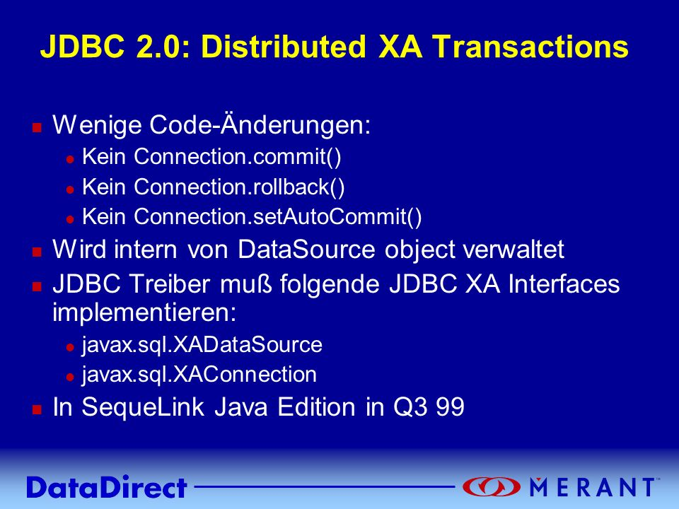 JDBC 2.0: Distributed XA Transactions