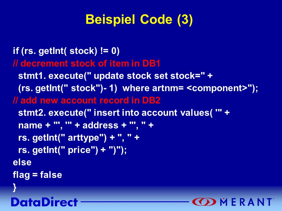 Beispiel Code (3) if (rs. getInt( stock) != 0)