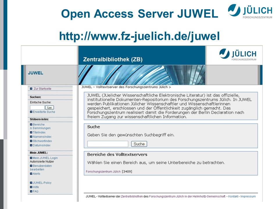 Open Access Server JUWEL